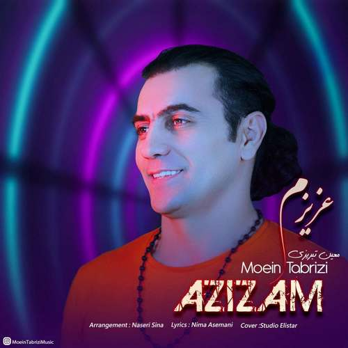 دانلود موزیک جدید معین تبریزی عزیزم