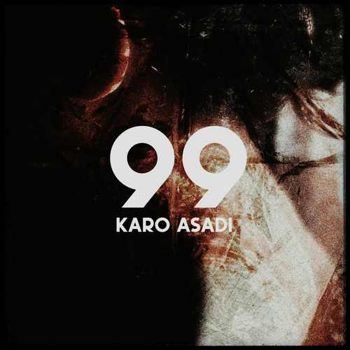 دانلود موزیک جدید کارو اسدی ۹۹