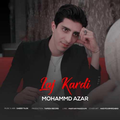 دانلود موزیک جدید محمد آذر لج کردی