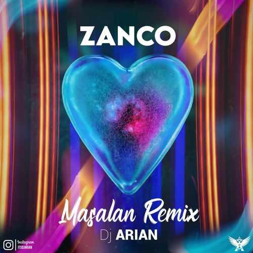 دانلود موزیک جدید زانکو مثلا (ریمیکس : دی جی آرین)